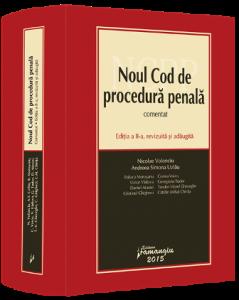 Noul Cod de Procedura Penala. Editia a 2-a. Volonciu si Uzlau