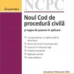Noul Cod de procedura civila si Legea de punere in aplicare. Actualizat 4 februarie 2016