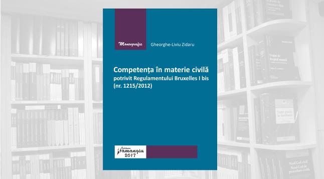 Competenta-in-materie-civila-potrivit-Regulamentului-Bruxelles-I-bis_Zidaru