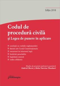 Codul de procedura civila si Legea de punere in aplicare. Actualizat 8 martie 2018