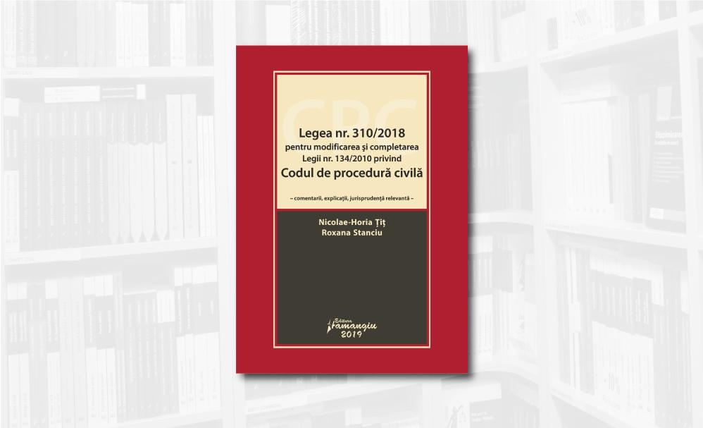 Legea-nr.-310-pe-2018-privind-modificarea-si-completarea-Legii-nr.-134-pe2010-privind-Codul-de-procedura-ciliva