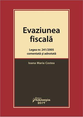 0005281_evaziunea-fiscala-legea-nr-241-2005-comentata-si-adnotata_450